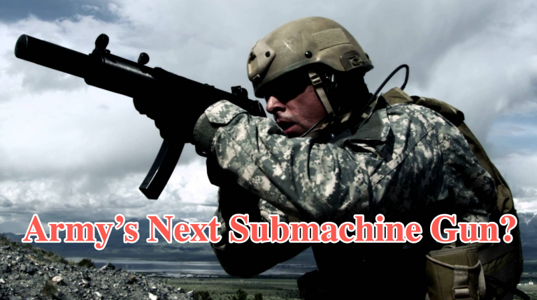 "US Army Seeks New Sub-Compact Weapons To Avoid ""Increased Warfighter Casualties"""